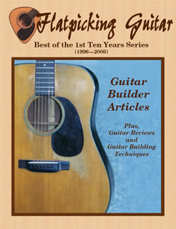 Best of the 1st Ten Years Series - Guitar Builder